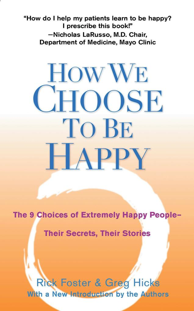 How We Choose to be Happy als Taschenbuch