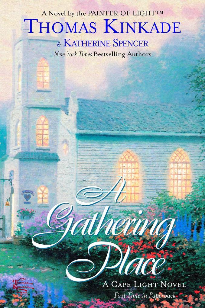 The Gathering Place: A Cape Light Novel als Taschenbuch