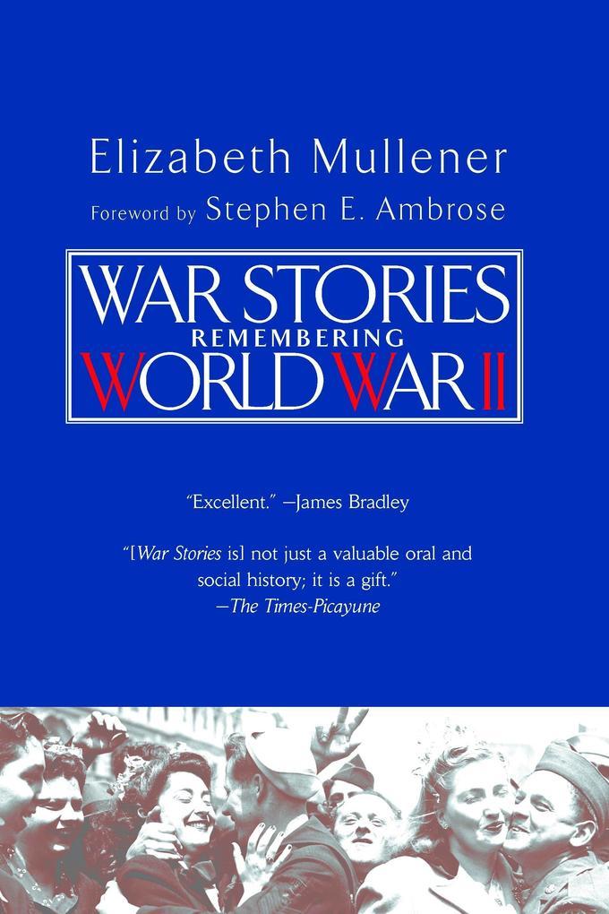 War Stories: Remembering World War II als Taschenbuch