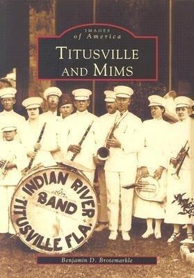 Titusville and Mims als Taschenbuch