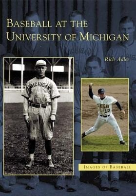 Baseball at the University of Michigan als Taschenbuch