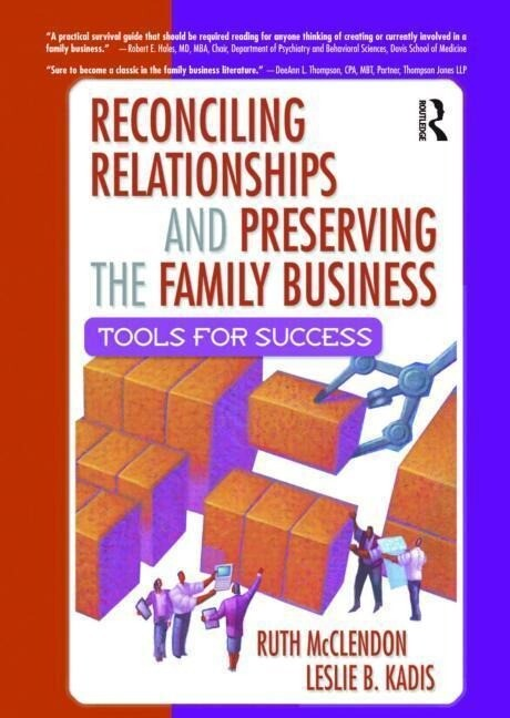 Reconciling Relationships and Preserving the Family Business: Tools for Success als Taschenbuch