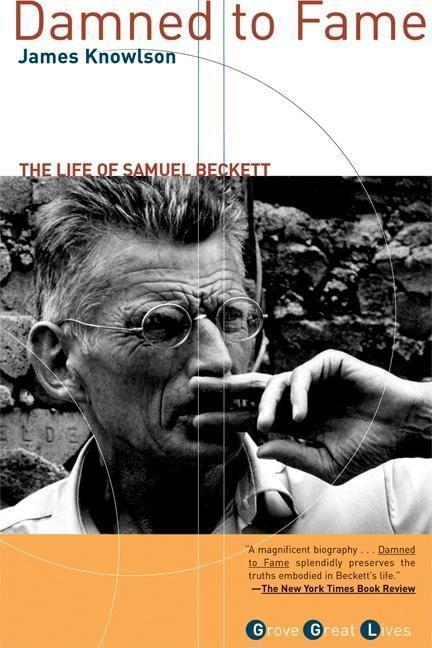 Damned to Fame: The Life of Samuel Beckett als Taschenbuch
