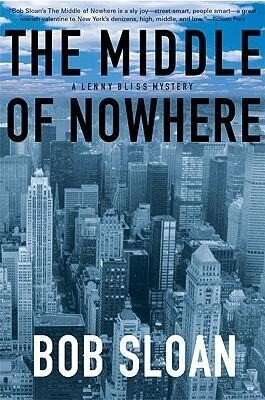 The Middle of Nowhere: A Lenny Bliss Mystery als Taschenbuch