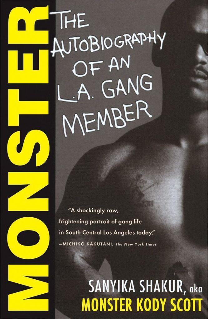 Monster: The Autobiography of an L.A. Gang Member als Taschenbuch