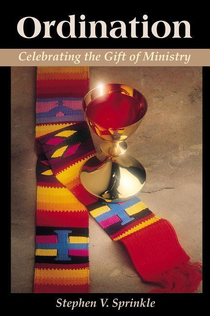 Ordination: Celebrating the Gift of Ministry als Taschenbuch