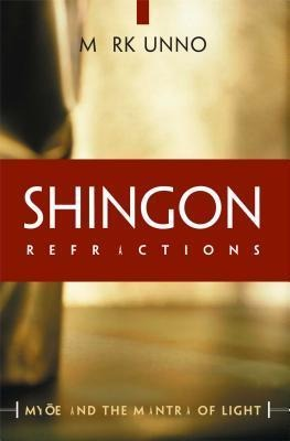 Shingon Refractions: Myoe and the Mantra of Light als Taschenbuch