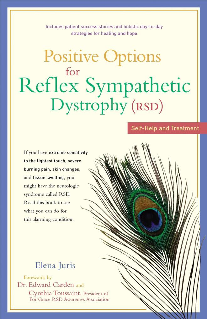 Positive Options for Reflex Sympathetic Dystrophy (RSD): Self-Help and Treatment als Taschenbuch