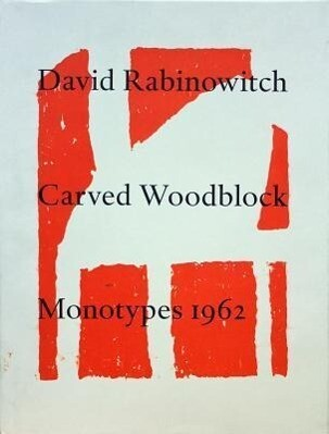 David Rabinowitch Carved Woodblock Monotypes 1962 als Buch