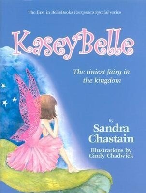 Kaseybelle: The Tiniest Fairy in the Kingdom als Buch