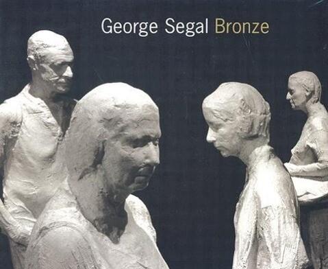 George Segal: Bronze als Taschenbuch