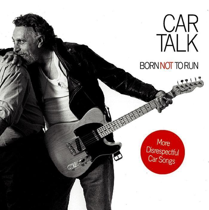 Car Talk: Born Not to Run: More Disrespectful Car Songs als Hörbuch