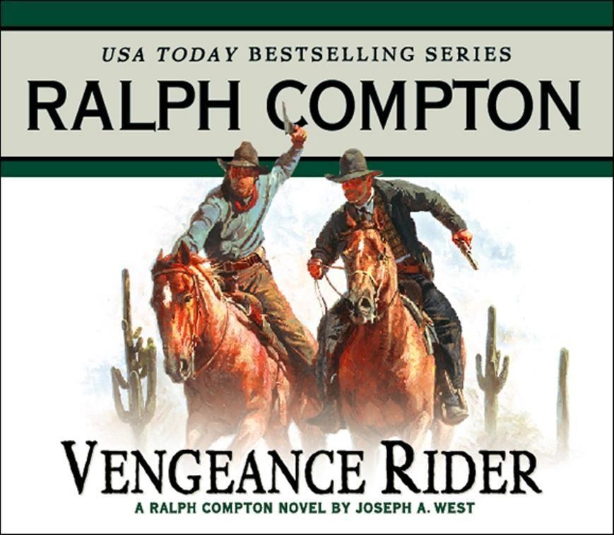 Vengeance Rider: A Ralph Compton Novel by Joseph A. West als Hörbuch