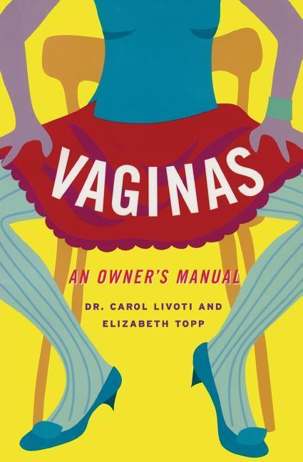 Vaginas: An Owner's Manual als Taschenbuch