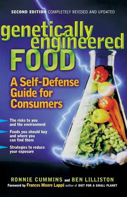 Genetically Engineered Food: A Self Defense Guide for Consumers als Taschenbuch