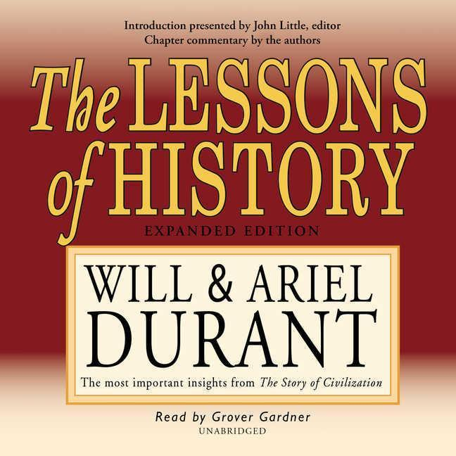The Lessons of History: The Most Important Insights from the Story of Civilization als Hörbuch
