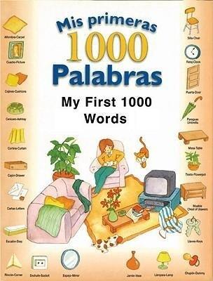 Mis Primeras 1,000 Palabras/My First 1,000 Words als Buch