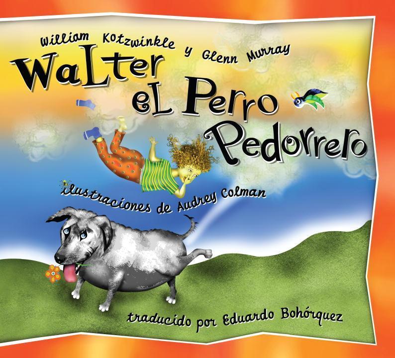 Walter el Perro Pedorrero als Buch