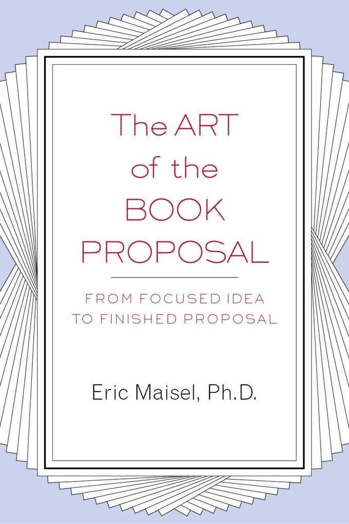 The Art of the Book Proposal als Taschenbuch