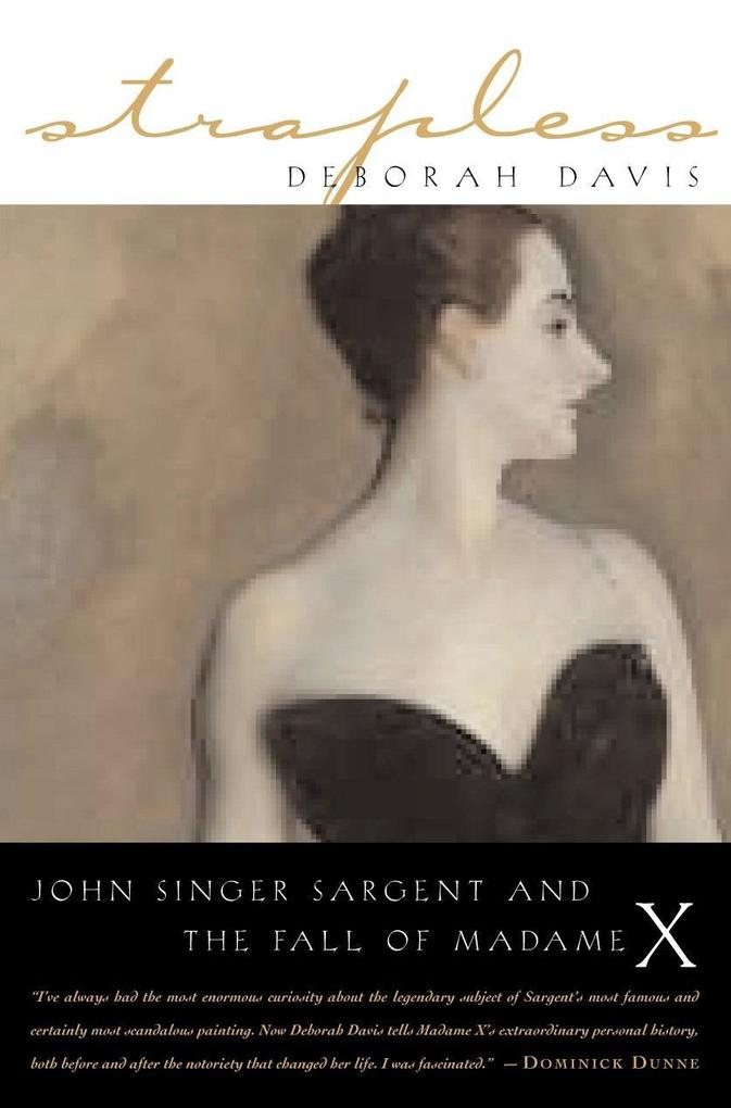 Strapless: John Singer Sargent and the Fall of Madame X als Taschenbuch