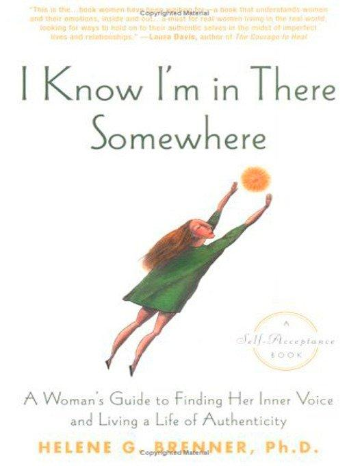 I Know I'm in There Somewhere: A Woman's Guide to Finding Her Inner Voice and Living a Life of Authenticity als Taschenbuch