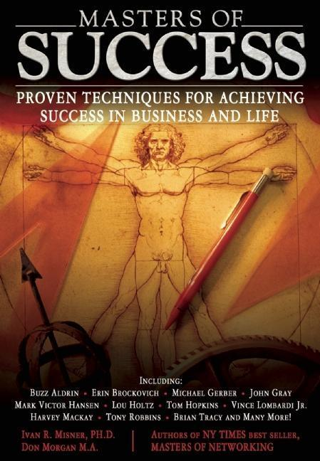 Masters of Success: Proven Techniques for Achieving Success in Business and Life als Taschenbuch