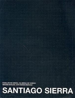 Santiago Sierra: 50th Venice Biennale als Taschenbuch