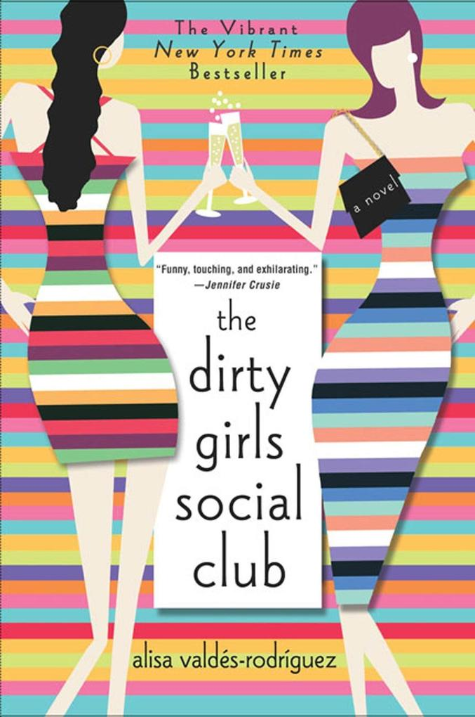 The Dirty Girls Social Club als Taschenbuch