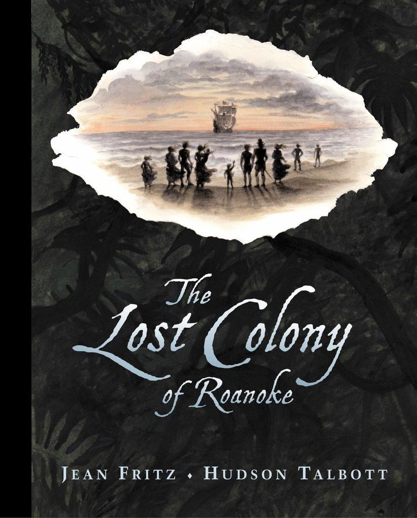The Lost Colony of Roanoke als Buch