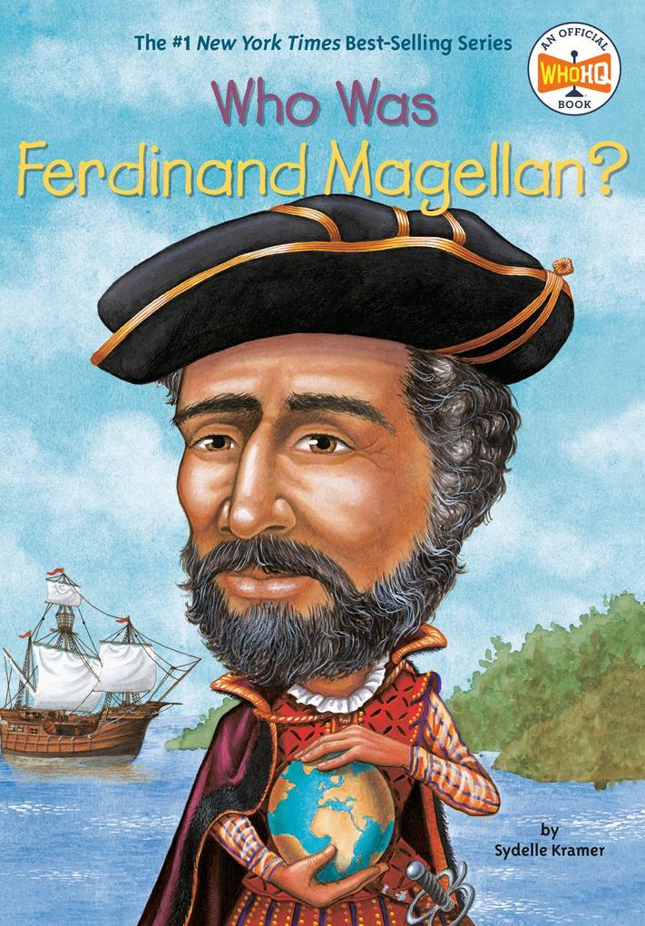 Who Was Ferdinand Magellan? als Taschenbuch