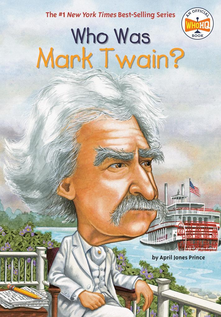 Who Was Mark Twain? als Taschenbuch