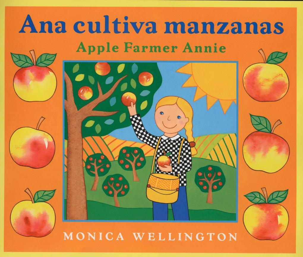 Ana Cultiva Manzanas/Apple Farmer Annie als Buch