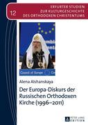 Der Europa-Diskurs der Russischen Orthodoxen Kirche (1996-2011)