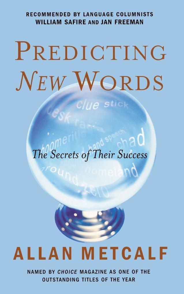 Predicting New Words: The Secrets of Their Success als Taschenbuch