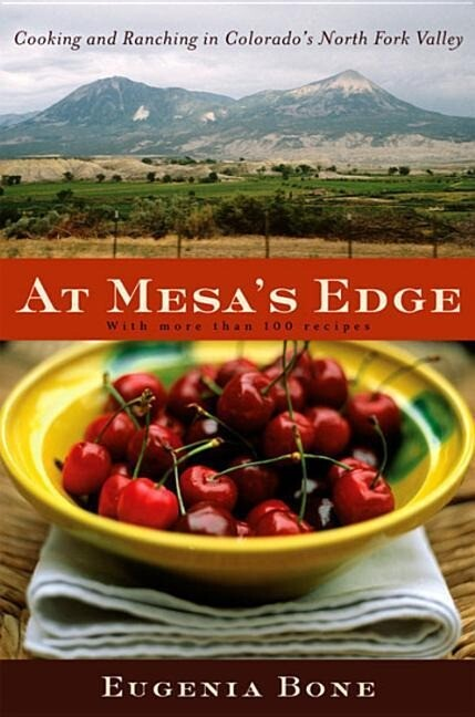At Mesa's Edge: Cooking and Ranching in Colorado's North Fork Valley als Buch