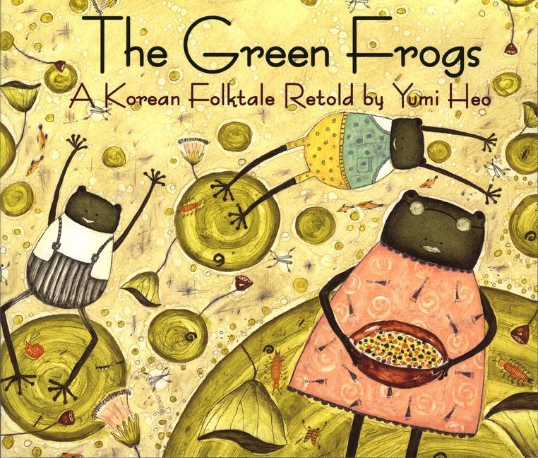 The Green Frogs: A Korean Folktale als Taschenbuch