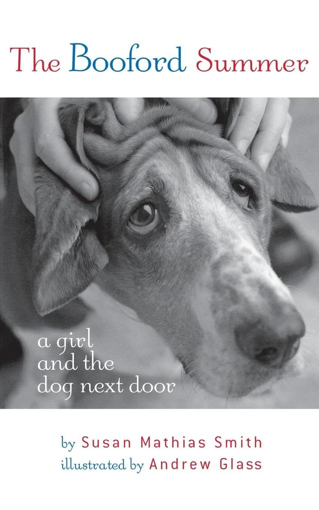 The Booford Summer: A Girl and the Dog Next Door als Taschenbuch