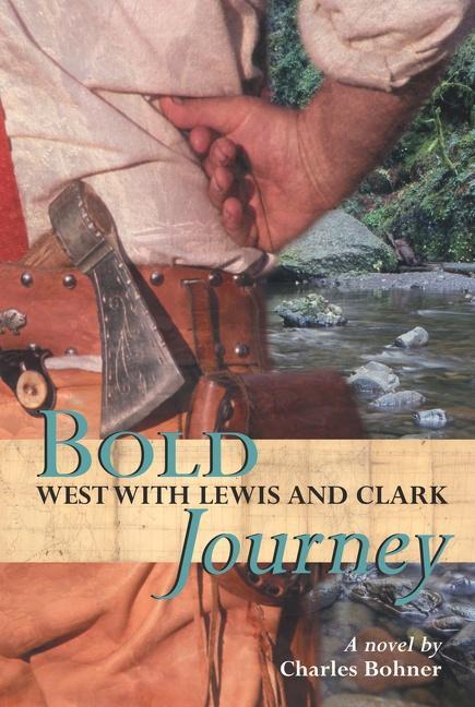 Bold Journey: West with Lewis and Clark als Taschenbuch