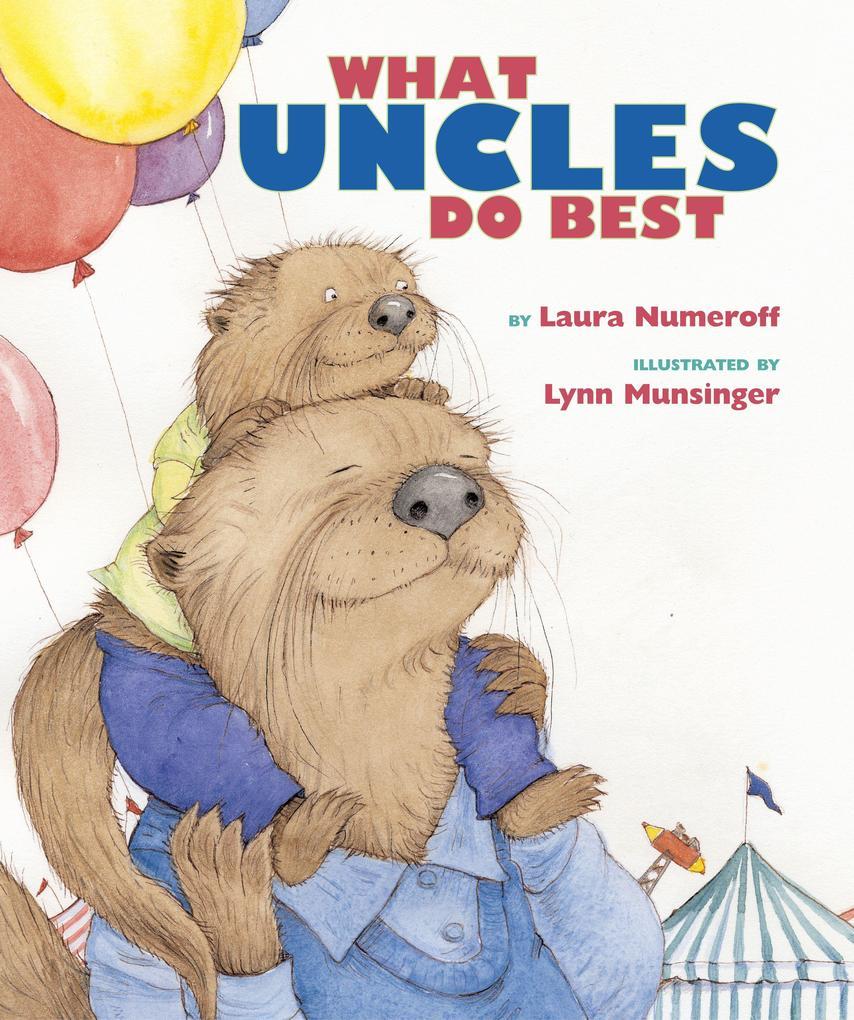What Aunts Do Best / What Uncles Do Best als Buch