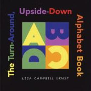 The Turn-Around, Upside-Down Alphabet Book als Buch