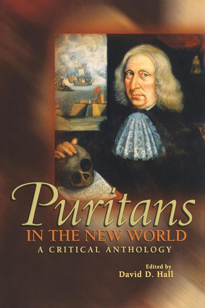 Puritans in the New World: A Critical Anthology als Taschenbuch
