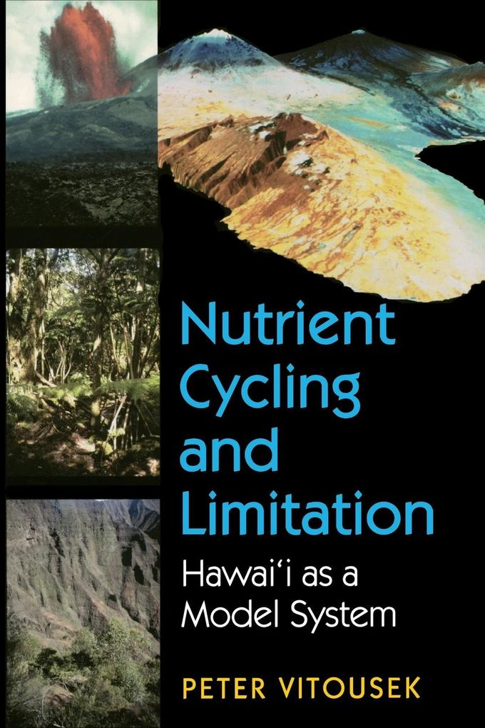 Nutrient Cycling and Limitation: Hawai'i as a Model System als Taschenbuch
