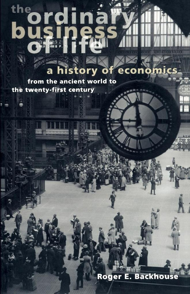 The Ordinary Business of Life: A History of Economics from the Ancient World to the Twenty-First Century als Taschenbuch