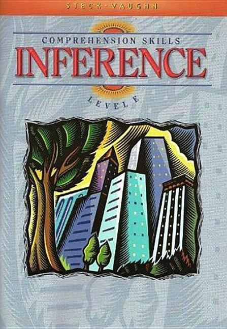 Steck-Vaughn Comprehension Skill Books: Student Edition Inference Inference als Taschenbuch