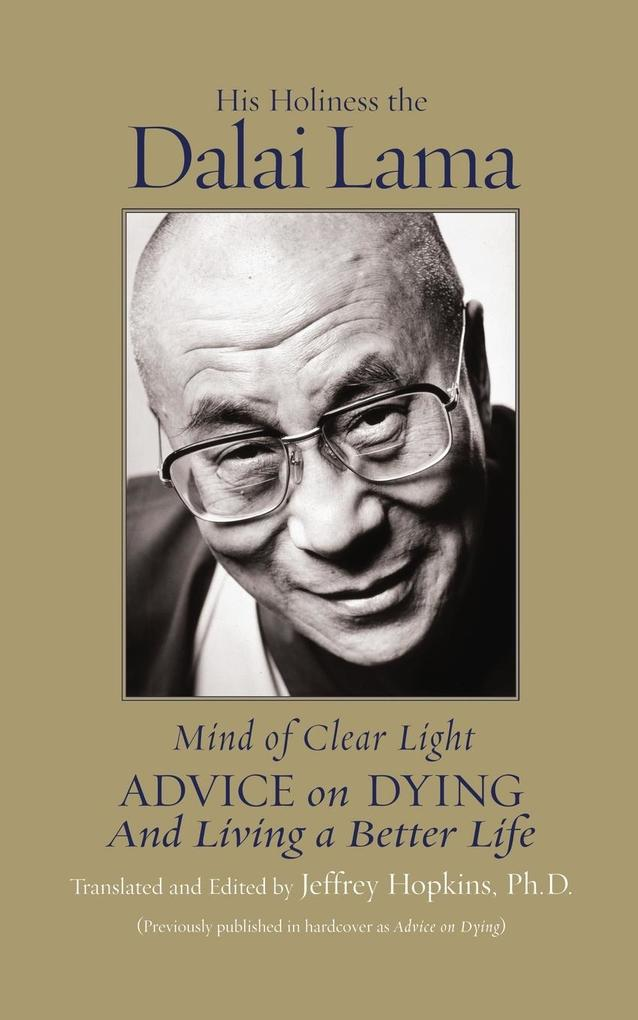 Mind of Clear Light: Advice on Living Well and Dying Consciously als Taschenbuch