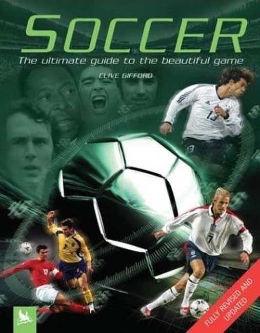 Soccer: The Ultimate Guide to the Beautiful Game als Taschenbuch