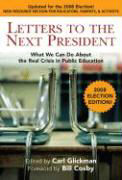 Letters to the Next President: What We Can Do about the Real Crisis in Public Education als Buch
