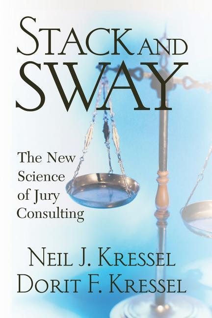 Stack and Sway: The New Science of Jury Consulting als Taschenbuch
