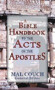 A Bible Handbook to the Acts of the Apostles