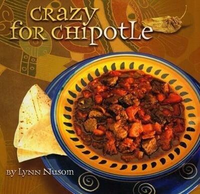 Crazy for Chipotle als Taschenbuch